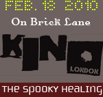 The Spooky Healing at KINO LONDON